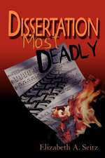 Dissertation Most Deadly