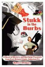 Stukk in the Burbs