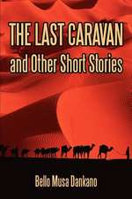The Last Caravan and Other Short Stories