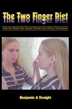 The Two Finger Diet