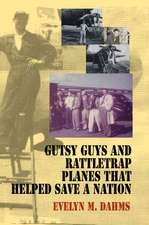 Gutsy Guys and Rattletrap Planes That Helped Save a Nation
