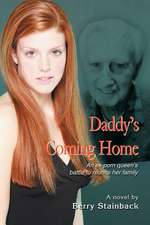 Daddy's Coming Home