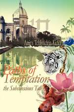 Paths of Temptation