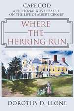 Where the Herring Run