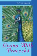 Living with Peacocks