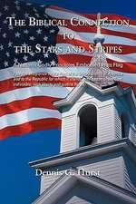 The Biblical Connection to the Stars and Stripes