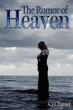 The Rumor of Heaven