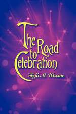 The Road to Celebration