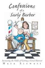Confessions of a Surly Barber