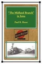 """The Midland Branch"" in Iowa"