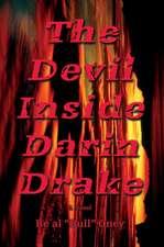The Devil Inside Darin Drake