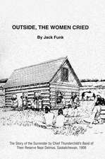 Outside, the Women Cried