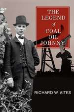 The Legend of Coal Oil Johnny