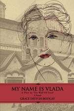 My Name Is Vlada