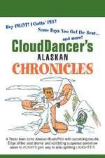 Clouddancer's Alaskan Chronicles