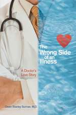 The Wrong Side of an Illness