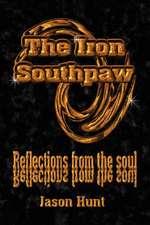 The Iron Southpaw