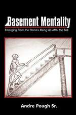 Basement Mentality