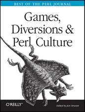 Games, Diversions & Perl Culture – Best of the Perl Journal