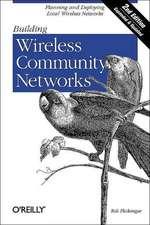 Building Wireless Community Networks 2e