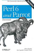 Perl 6 and Parrot Essentials 2e