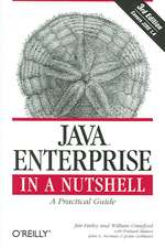 Java Enterprise in a Nutshell 3e