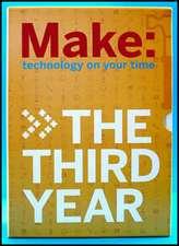 Make Magazine: The Third Year