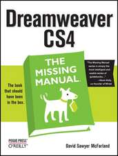 Dreamweaver CS4: The Missing Manuall
