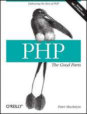 PHP – The Good Parts