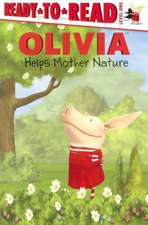 Olivia Helps Mother Nature