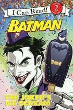 The Joker's Ice Scream:  The Perks, Pleasures, Problems, and Pratfalls of the Presidents' Children