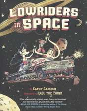 Lowriders in Space:  Novelization