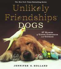 Dogs:  39 Stories of Canine Compassion and Courage