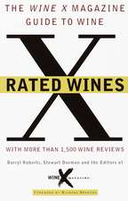 X Rated Wines:  Get the Word Out about Who You Are and What You Do