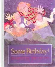 Some Birthday!:  The Epic Novel of Japan
