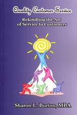 Quality Customer Service Rekindling the Art of Service to Customers