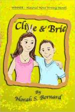 Clive & Brie:  The Ultimate Guide for Planning Trips with Babies, Toddlers, and Preschool-Age Children