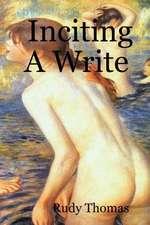 Inciting a Write