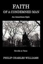 Faith of a Condemned Man