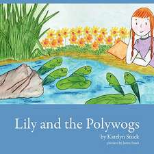 Lily and the Polywogs