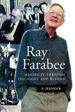 Ray Farabee:  Making It Through the Night and Beyond