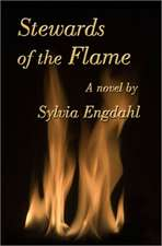 Stewards of the Flame:  Prelude Novel to Mind Over Madeleine
