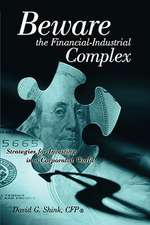 Beware the Financial-Industrial Complex