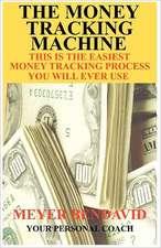 The Money Tracking Machine