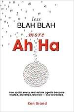 Less Blah Blah More Ah Ha:  Moving on