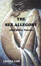 The Sex Allegory (and Other Poems)