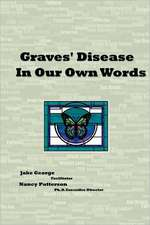 Graves' Disease in Our Own Words:  Sexual and Relationship Satisfaction