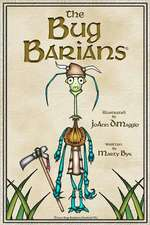 The Bug Barians(r):  Adventures in City Park