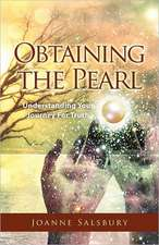 Obtaining the Pearl:  Understanding Your Journey for Truth