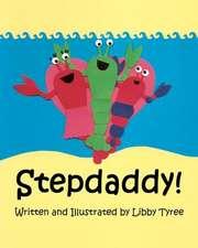 Stepdaddy!:  New Evidence